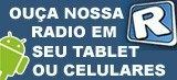Ouça a nossa rádio em www.radios.com.br